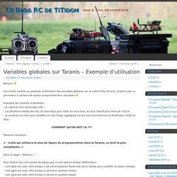Variables globales sur Taranis - Exemple d'utilisation - Le Blog RC de TiTidom