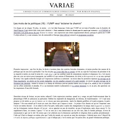 """VARIAE - Les mots de la politique (16) : l'UMP veut """"éclairer le chemin"""""""
