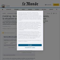 Covid-19: les variants de plus en plus présents, la situation sanitaire en France est en sursis