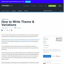 How to Write Theme & Variations - Envato Tuts+ Music & Audio Tutorial