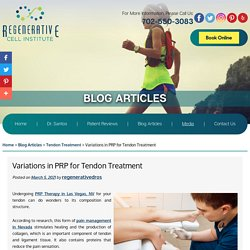 Variations in PRP for Tendon Treatment