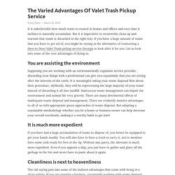 The Varied Advantages Of Valet Trash Pickup Service