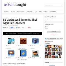 64 Varied And Essential iPad Apps For Teachers