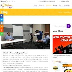 4 Varieties of Innovative Corporate Videos