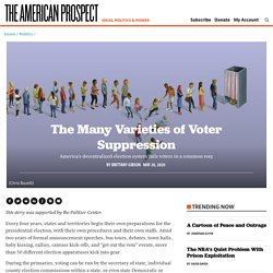 The Many Varieties of Voter Suppression - The American Prospect