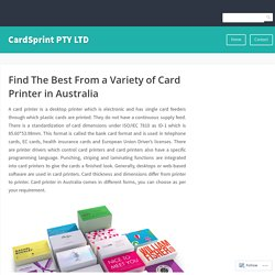 Find The Best From a Variety of Card Printer in Australia – CardSprint PTY LTD
