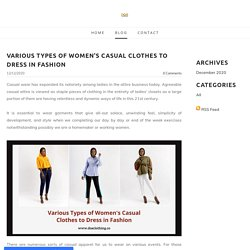 Various Types of Women's Casual Clothes to Dress in Fashion