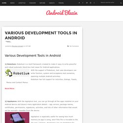 Various Development Tools in Android - Android Blazin