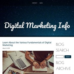 Learn About the Various Fundamentals of Digital Marketing