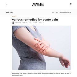 various remedies for acute pain