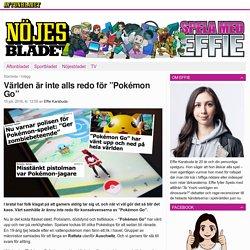 """Världen är inte alls redo för """"Pokémon Go"""" - Aftonbladet Spela"""