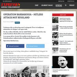 Operation Barbarossa – Hitlers attack mot Ryssland