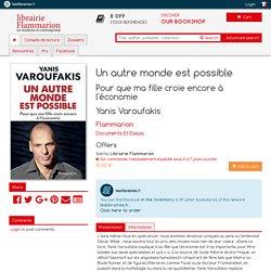 Yanis Varoufakis, Un autre monde est possible