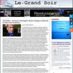 Varoufakis : pourquoi l'Allemagne refuse d'alléger la dette de la Grèce (The Guardian)