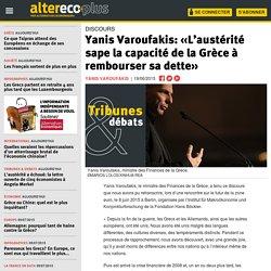 Yanis Varoufakis: «L'austérité sape la capacité de la Grèce à rembourser sa dette»