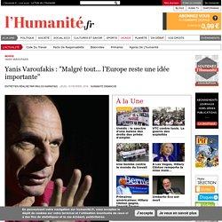 """Yanis Varoufakis : """"Malgré tout... l'Europe reste une idée importante"""""""