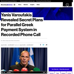 Yanis Varoufakis Revealed Secret Plans for Parallel Greek Payment System in Recorded Phone Call