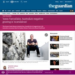 Yanis Varoufakis: Australia's negative gearing is 'scandalous'
