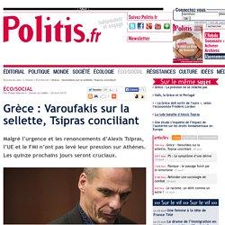 Grèce : Varoufakis sur la sellette, Tsipras conciliant