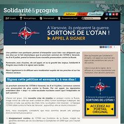 APPEL à signer - A Varsovie, ils préparent la guerre. Sortons(...)