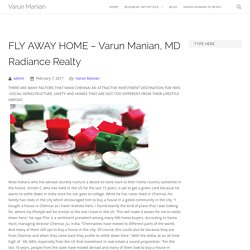 FLY AWAY HOME - Varun Manian, MD Radiance Realty - Varun Manian