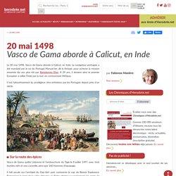 20 mai 1498 - Vasco de Gama aborde à Calicut, en Inde - Herodote.net