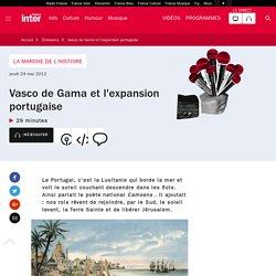 Vasco de Gama et l'expansion portugaise du 24 mai 2012