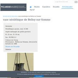 vase néolithique de Belloy-sur-Somme