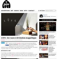 LYFE : les vases à lévitation magnétique
