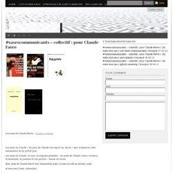 #vasescommunicants – collectif : pour Claude Favre/ ⎢la suite sous peu