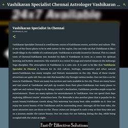 Vashikaran Specialist In Chennai