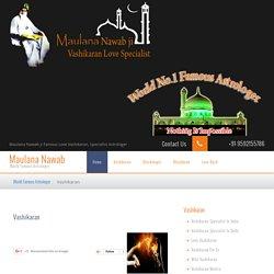 Vashikaran Specialist Maulana Nawab Ji