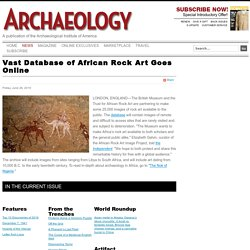 Vast Database of African Rock Art Goes Online