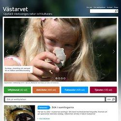 Västarvet - natur och kulturarv i Västsverige. - Västarvet
