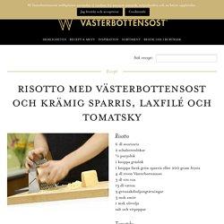Risotto med Västerbottensost och krämig sparris, laxfilé och tomatsky -