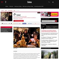 Vatel (film 2000) - Film historique - L'essentiel
