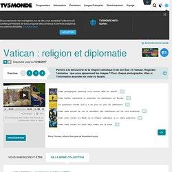 Vatican : religion et diplomatie