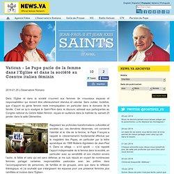 Vatican - Le Pape parle de la femme dans l'Eglise et dans la société au Ccentre italien féminin