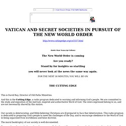VATICAN AND SECRET SOCIETIES IN PURSUIT OF THE NEW WORLD ORDER