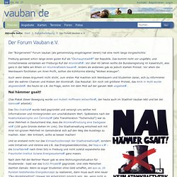 Overview on the projects of Forum Vauban