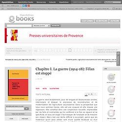 Paysans du Vaucluse (1860-1939). Volume 1 - Chapitre I. La guerre (1914-18): l'élan est stoppé - Presses universitaires de Provence