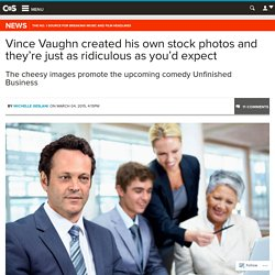 Vince Vaughn created his own stock photos and they're just as ridiculous as you'd expect