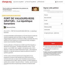 FORT DE VAUJOURS-BOIS GRATUEL : La république bananière