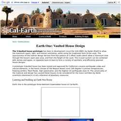 Earth One: 3-Vaulted House Design - Cal-Earth Building Designs