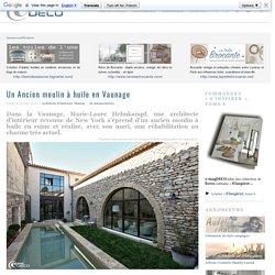 Un Ancien moulin à huile en Vaunage ~ e-magDECO : Magazine de décoration