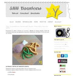 Still Vauriens » Tuto: La dinette en crochet #21 Poulet, frites et/ou haricots verts