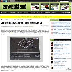 Que vaut le SSD OCZ Vertex 450 en version 256 Go ? - SSD