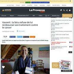 Vauvert : la Sécu ne lui rembourse pas son traitement contre le cancer