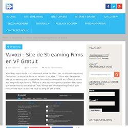 Vavozi : Site de Streaming Films en VF Gratuit