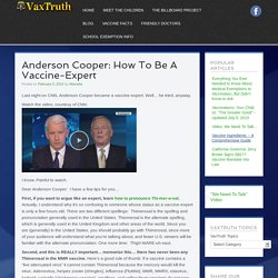 Anderson Cooper: How To Be A Vaccine-Expert